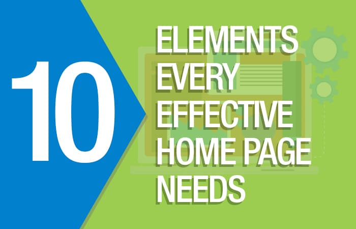 10 Elements Every Effective Home Page Needs