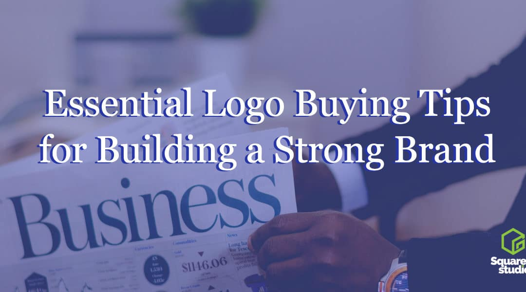 Essential Logo Buying Tips for Building a Strong Brand