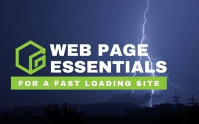 Web Page Essentials for a Fast Loading Site