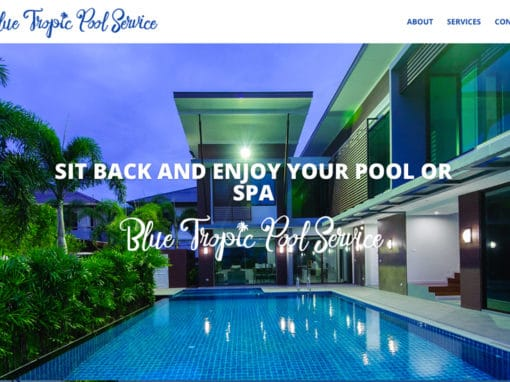 Blue Tropic Pool Service Website in Port Orange Florida