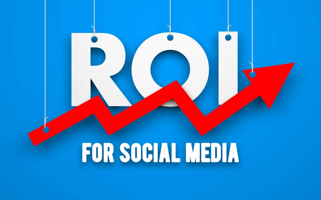 Social Media ROI: How can its value be measured in your business?