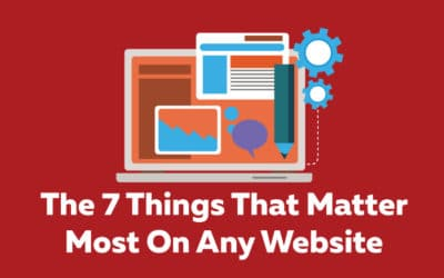 The 7 Things That Matter Most On Any Website