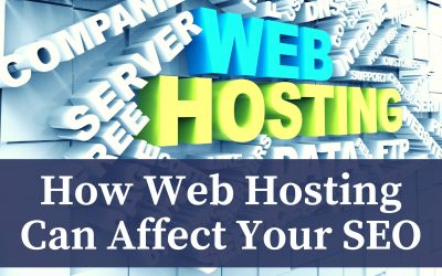 How Web Hosting Can Affect Your SEO