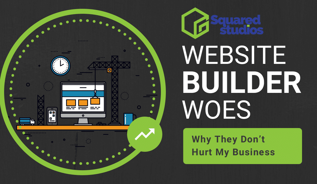 Website Builder Woes: Why They Don't Hurt My Business